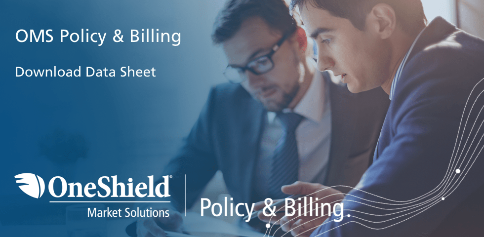 OneShield Market Solutions – Policy & Billing Solution