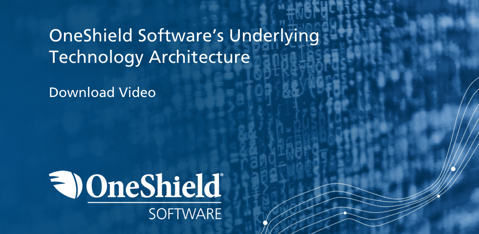OneShield Software's Underlying Technology Architecture