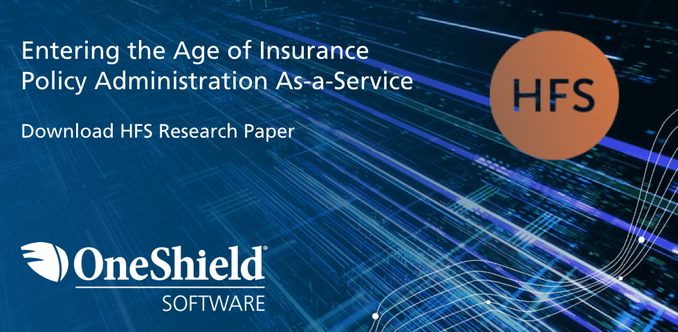 HfS Research: Entering the Age of Insurance Policy Administration As-a-Service