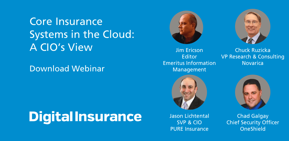 INN: Core Insurance Systems In The Cloud; A CIO's View