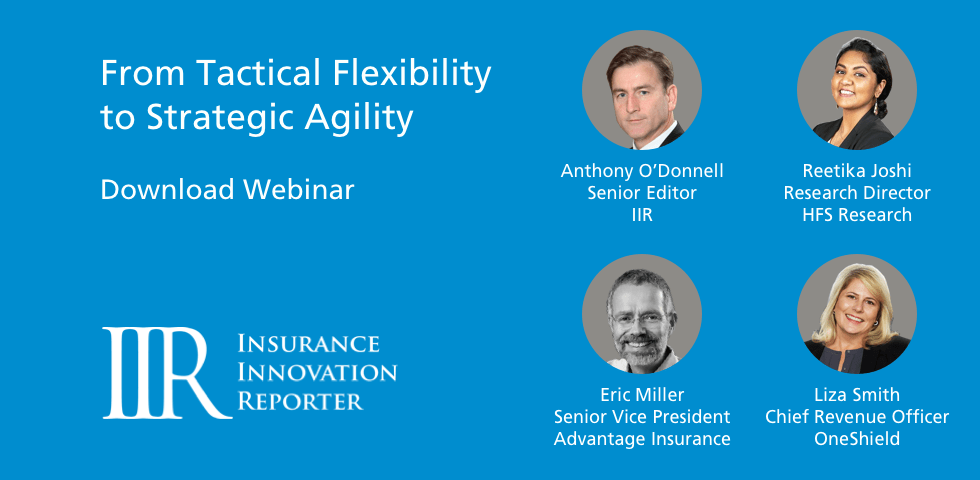 Insurance Innovation Reporter: From Tactical Flexibility To Strategic Agility
