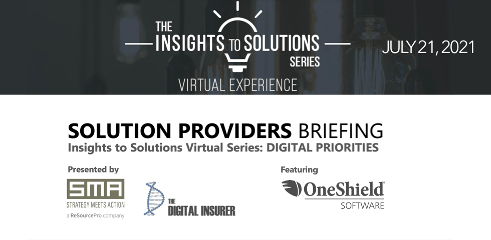 SMA Virtual Event Digital Priorities, July 2021 with OneShield Software